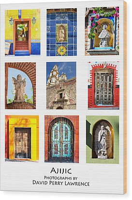 Wood Print featuring the photograph Colorful Mexican Doors, Ajijic Mexico - Travel Photography By David Perry Lawrence by David Perry Lawrence