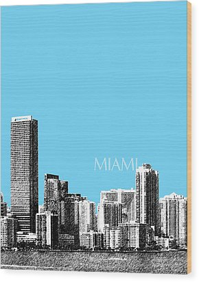 Miami Skyline - Sky Blue Wood Print by DB Artist
