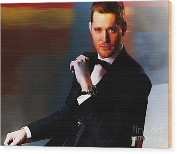 Michael Buble Wood Print by Marvin Blaine