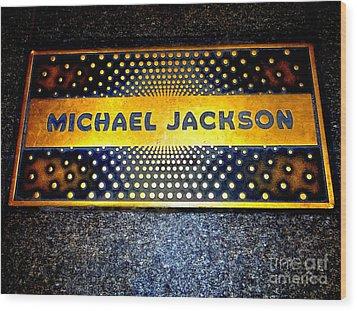 Michael Jackson Apollo Walk Of Fame Wood Print by Ed Weidman