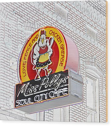 Miss Polly's Soul Cafe Wood Print