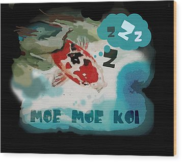 Moe Moe Koi Wood Print by Wendy Wiese