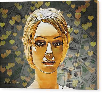 Money Love Wood Print by Chuck Staley