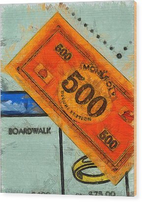 Monopoly Money Wood Print by Dan Sproul