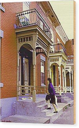 Montreal Memories Pretty Plateau Porches Lady Climbs Front Steps By Bricks Balconies Home Cspandau   Wood Print by Carole Spandau