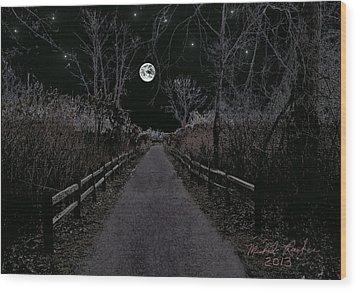 Moonlight Trail Wood Print by Michael Rucker