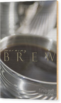 Morning Brew Wood Print