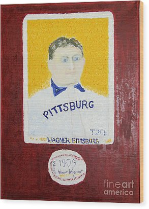 Most Expensive Card T206 Honus Wagner And Signed Baseball Wood Print by Richard W Linford