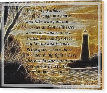 Most Powerful Prayer With Lighthouse Scene Wood Print by Barbara Griffin