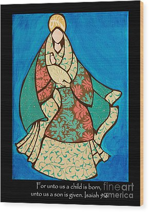 Mother Mary And Baby Jesus Wood Print