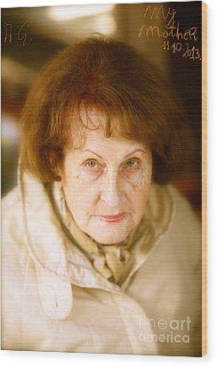 Mother My Darling - Mother My Dear . Wood Print by  Andrzej Goszcz