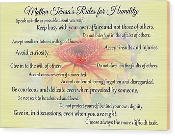 Wood Print featuring the photograph Mother Theresa's Rules For Humility by Jocelyn Friis