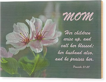 Mothers Day Card For Mom Wood Print by Sandi OReilly