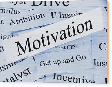 Motivation Concept Wood Print by Colin and Linda McKie