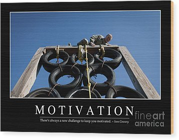Motivation Inspirational Quote Wood Print by Stocktrek Images