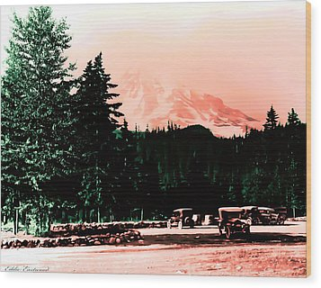 Mount Rainier With Vintage Cars Early 1900 Era... Wood Print