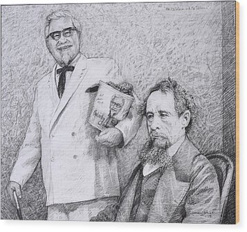 Mr Chicken And Mr Dickens Wood Print by James W Johnson