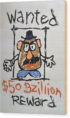 Wood Print featuring the photograph Mr. Potato Head Gone Bad by Robert Meanor
