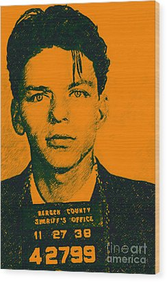 Mugshot Frank Sinatra V1 Wood Print by Wingsdomain Art and Photography