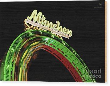 Munich Looping Wood Print by Hannes Cmarits