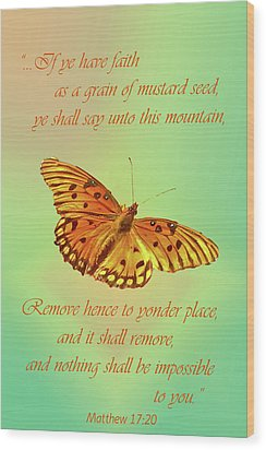 Mustard Seed Faith Wood Print by Larry Bishop
