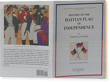 My Artwork The Making Of The Haitian Flag In Publication Wood Print