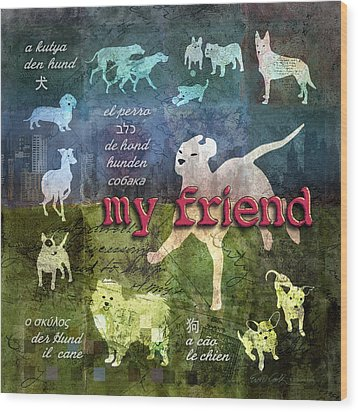My Friend Dogs Wood Print by Evie Cook