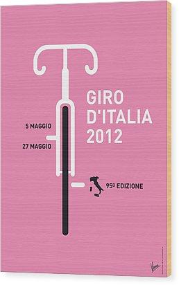 My Giro D' Italia Minimal Poster Wood Print by Chungkong Art