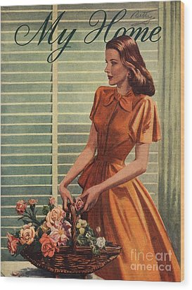 My Home 1940s Uk Womens Flowers Wood Print by The Advertising Archives