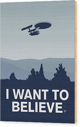 My I Want To Believe Minimal Poster-enterprice Wood Print by Chungkong Art