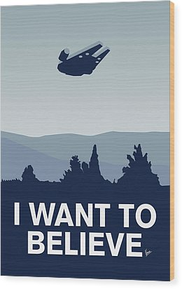 My I Want To Believe Minimal Poster-millennium Falcon Wood Print by Chungkong Art