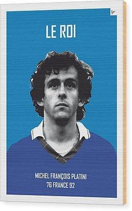 My Platini Soccer Legend Poster Wood Print