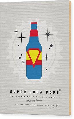 My Super Soda Pops No-05 Wood Print by Chungkong Art