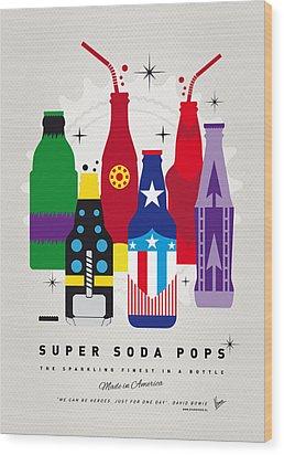 My Super Soda Pops No-27 Wood Print by Chungkong Art