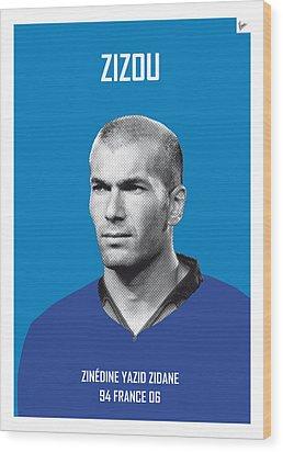 My Zidane Soccer Legend Poster Wood Print