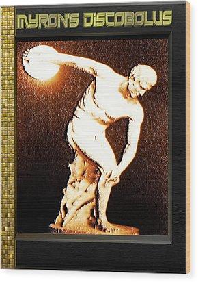 Myron's Diskobolus Wood Print by Museum Quality Prints -  Trademark Art Designs