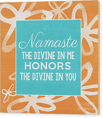 Namaste Watercolor Flowers Wood Print by Linda Woods