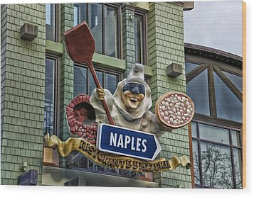 Naples Pizzeria Signage Downtown Disneyland Wood Print by Thomas Woolworth