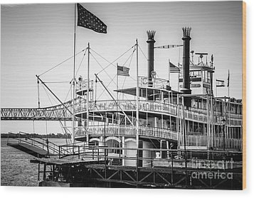 Natchez Steamboat In New Orleans Black And White Picture Wood Print by Paul Velgos
