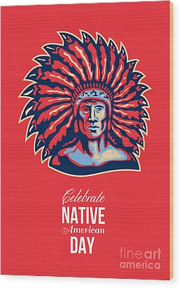 Native American Day Celebration Retro Poster Card Wood Print by Aloysius Patrimonio