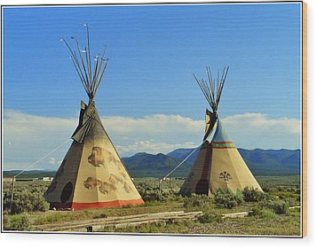 Native American Teepees  Wood Print by Dora Sofia Caputo Photographic Art and Design