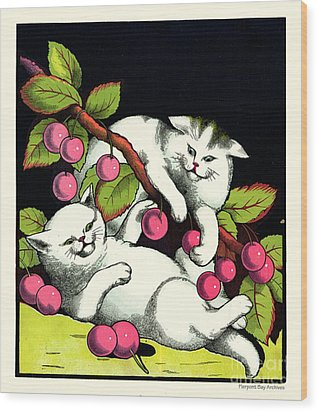 Naughty Cats Play With Cherries  Wood Print by Pierpont Bay Archives