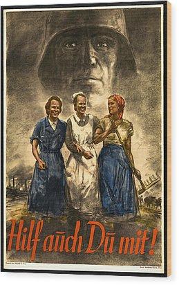 Nazi War Propaganda Poster Wood Print by Daniel Hagerman