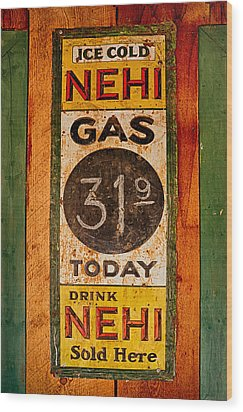 Nehi And Gas Sold Here Wood Print by Priscilla Burgers