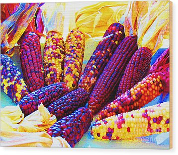 Neon Indian Corn Wood Print by Tina M Wenger