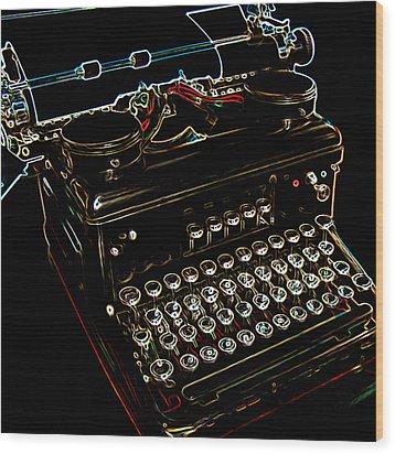 Neon Old Typewriter Wood Print by Ernie Echols