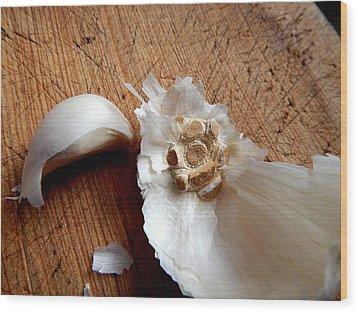 Never Enough Garlic Wood Print by Aliceann Carlton