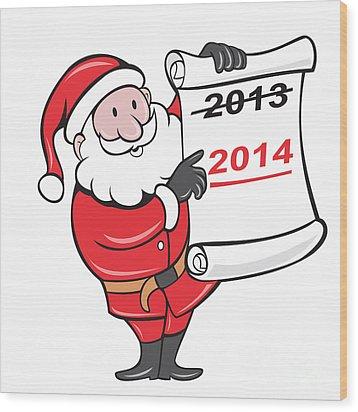 New Year 2014 Santa Claus Scroll Sign Wood Print by Aloysius Patrimonio