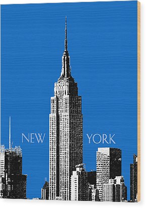 New York Skyline Empire State Building - Blue Wood Print by DB Artist