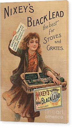 Nixey�s 1890s Uk Black Lead  Products Wood Print by The Advertising Archives
